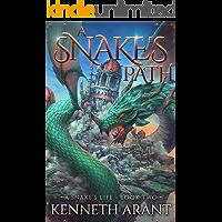 A Snake's Path (A Snake's Life Book 2)