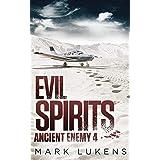 Evil Spirits: Ancient Enemy 4