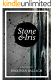 Stone & Iris