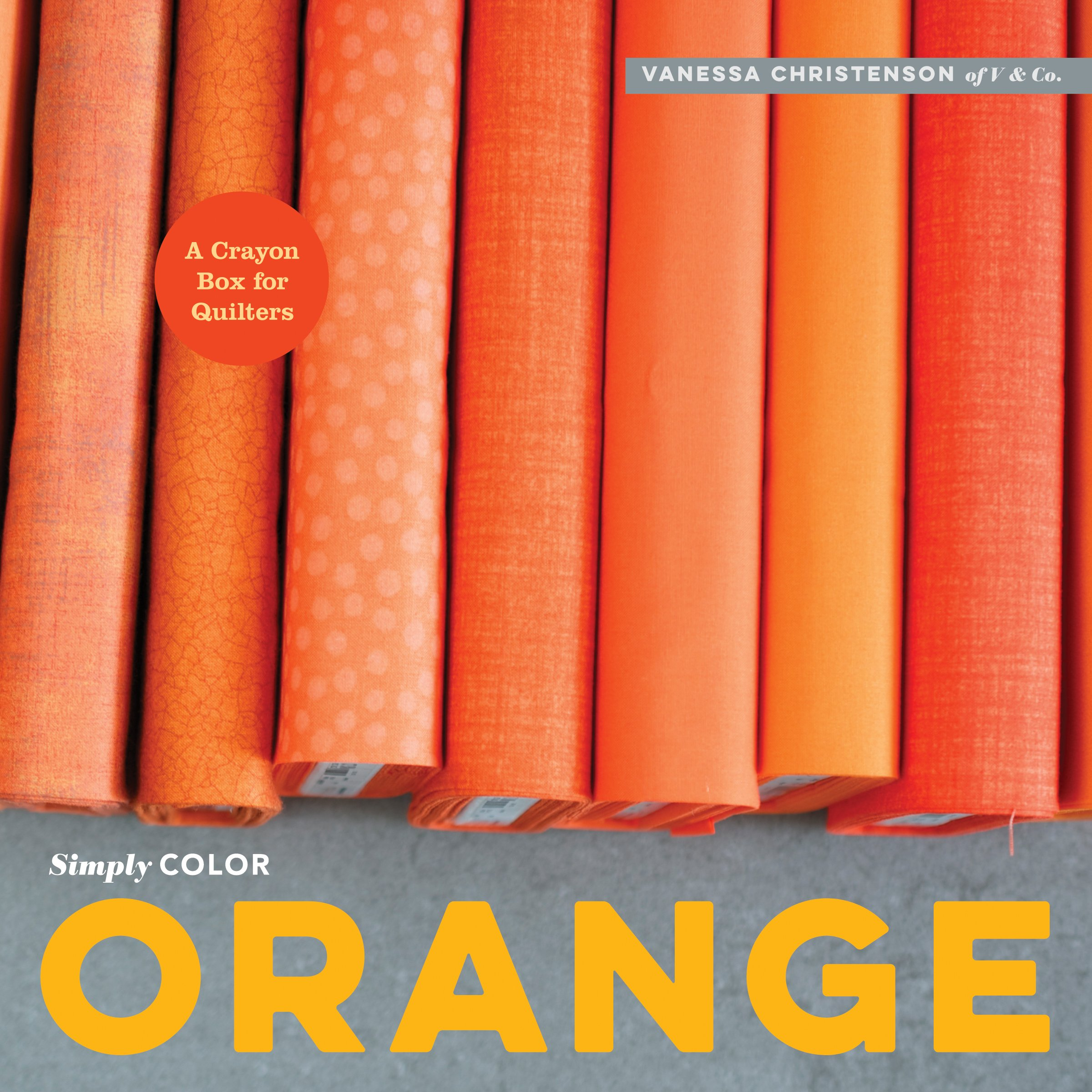 Download Simply Color: Orange: A Crayon Box for Quilters pdf epub