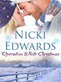 Operation White Christmas: A Christmas novella (Escape to the Country)