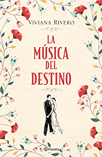 La música del destino (Edición mexicana) (Spanish Edition)