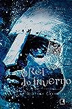 O rei do inverno - As crônicas de Artur - vol. 1