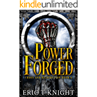 Power Forged (Chaos and Retribution Book 6)
