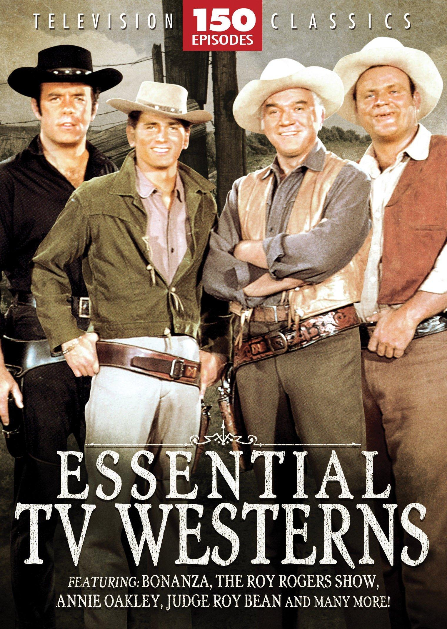 Essential TV Western - 150 Episodes: Bonanza - The Roy Rogers Show - Annie Oakley - Judge Roy Bean - Rango - Kit Carson - Jim Bowie - Gabby Hayes - Range Rider