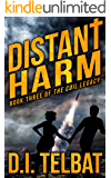 DISTANT HARM: Book Three of The COIL Legacy