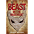 Beast In The Basement: a hyper-tense novella