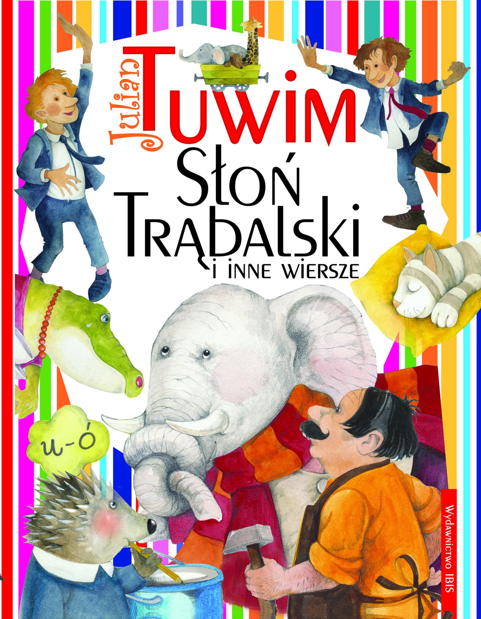 Slon Trabalski I Inne Wiersze Amazones Julian Tuwim