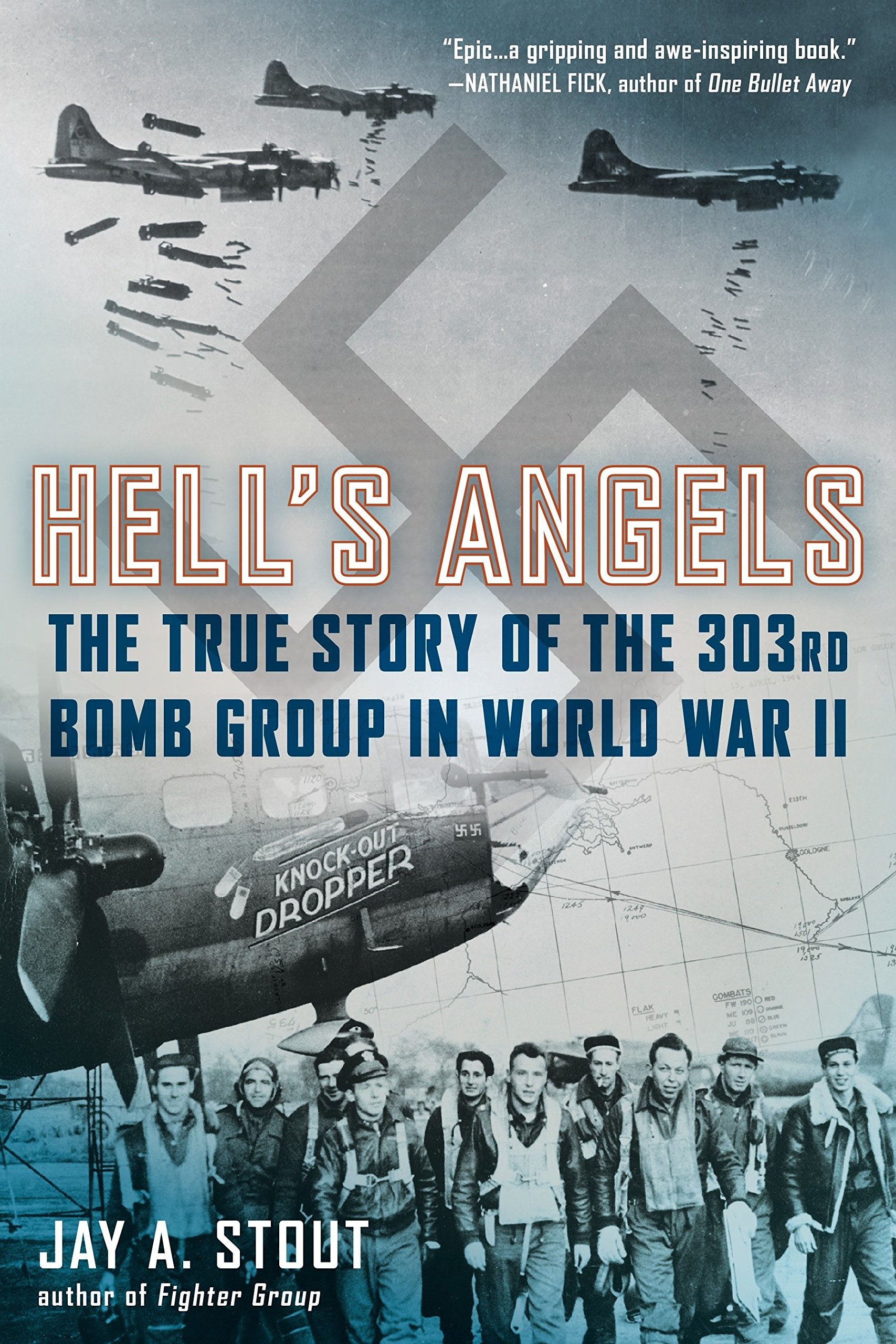 b02c07ef4 Amazon.fr - Hell's Angels: The True Story of the 303rd Bomb Group in ...