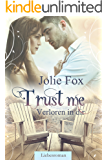 TRUST ME - Verloren in dir (Heartbeat-Love-Stories 1)