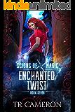 Enchanted Twist: An Urban Fantasy Action Adventure (Scions of Magic Book 7)
