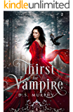 Thirst for Vampire (Kingdom of Blood and Ash Book 2)