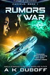 Rumors of War (Cadicle Book 1): An Epic Space Opera Series Kindle Edition