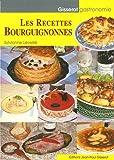 Les Recettes Bourguignonnes