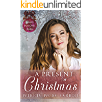 A Present for Christmas (Spinster Mail Order Brides Book 26)