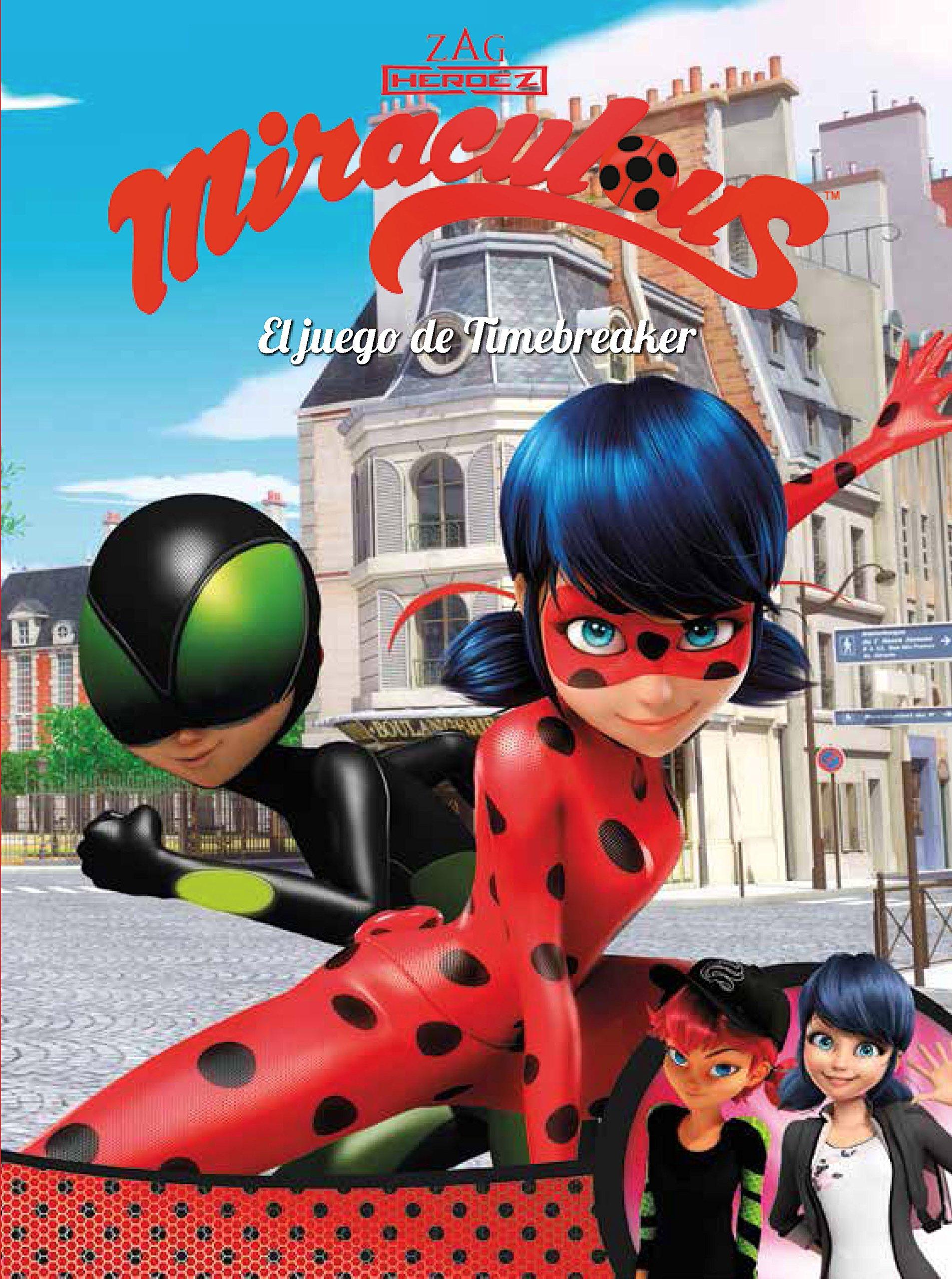 El juego de Timebreaker Miraculous Prodigiosa Ladybug ...