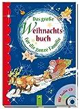 Das große Weihnachtsbuch für die ganze Familie: Mit CD