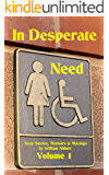 In Desperate Need: Sexy Stories, Memoirs, and Musings