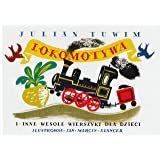 Lokomotywa i inne wesole wierszyki dla dzieci (Polish Edition)