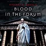 Blood in the Forum: A Novella of Ancient Rome
