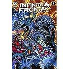 Infinite Frontier (2021) #1: Secret Files (Infinite Frontier (2021-))