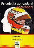 Psicología aplicada al motosport: 5 (Psicología del Deporte)