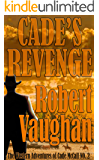 Cade's Revenge (The Western Adventures of Cade McCall Book 2)