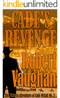 Amazon long road to abilene the western adventures of cade cades revenge the western adventures of cade mccall book fandeluxe Images