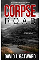 Corpse Road: A DCI Harry Grimm Novel Kindle Edition