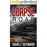 Corpse Road: A DCI Harry Grimm Novel