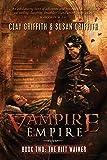 The Rift Walker (Vampire Empire)
