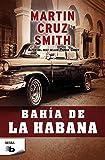 Bahía en la Habana (B DE BOLSILLO)
