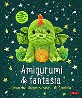 Amigurumi De Fantasía: Unicornios Dragones