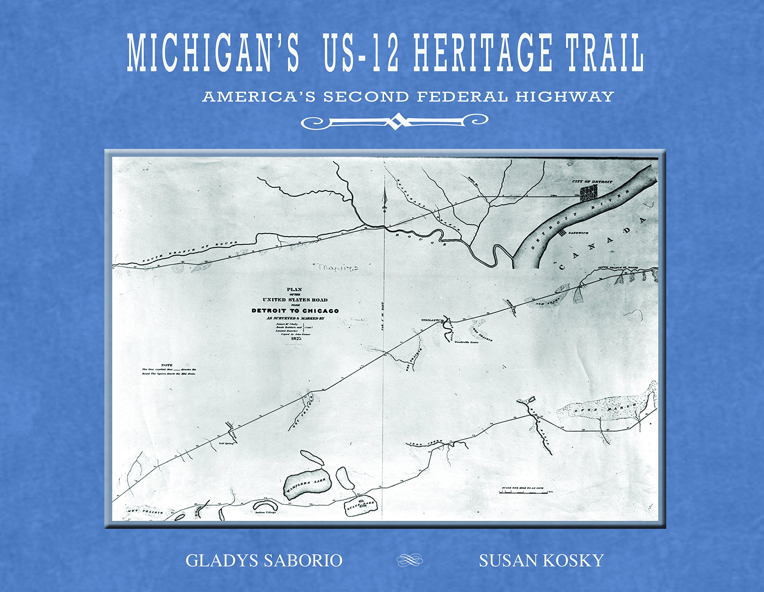 Us 12 Michigan Map.Michigan S Us 12 Heritage Trail America S Second Federal Highway