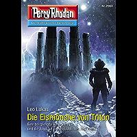 """Perry Rhodan 2991: Die Eismönche von Triton: Perry Rhodan-Zyklus """"Genesis"""" (Perry Rhodan-Erstauflage)"""