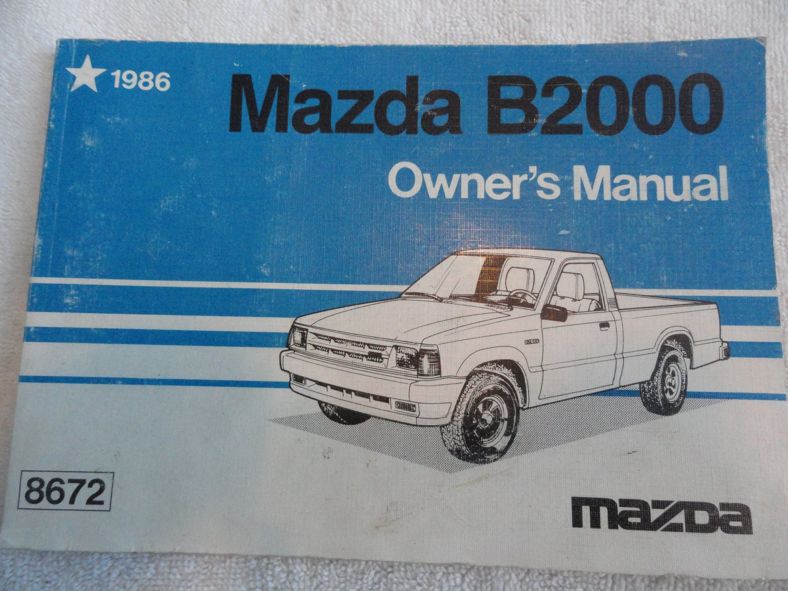 1986 mazda b2000 truck owner s manual amazon com books rh amazon com 1986 mazda b2000 manual transmission 1986 mazda b2000 manual mpg