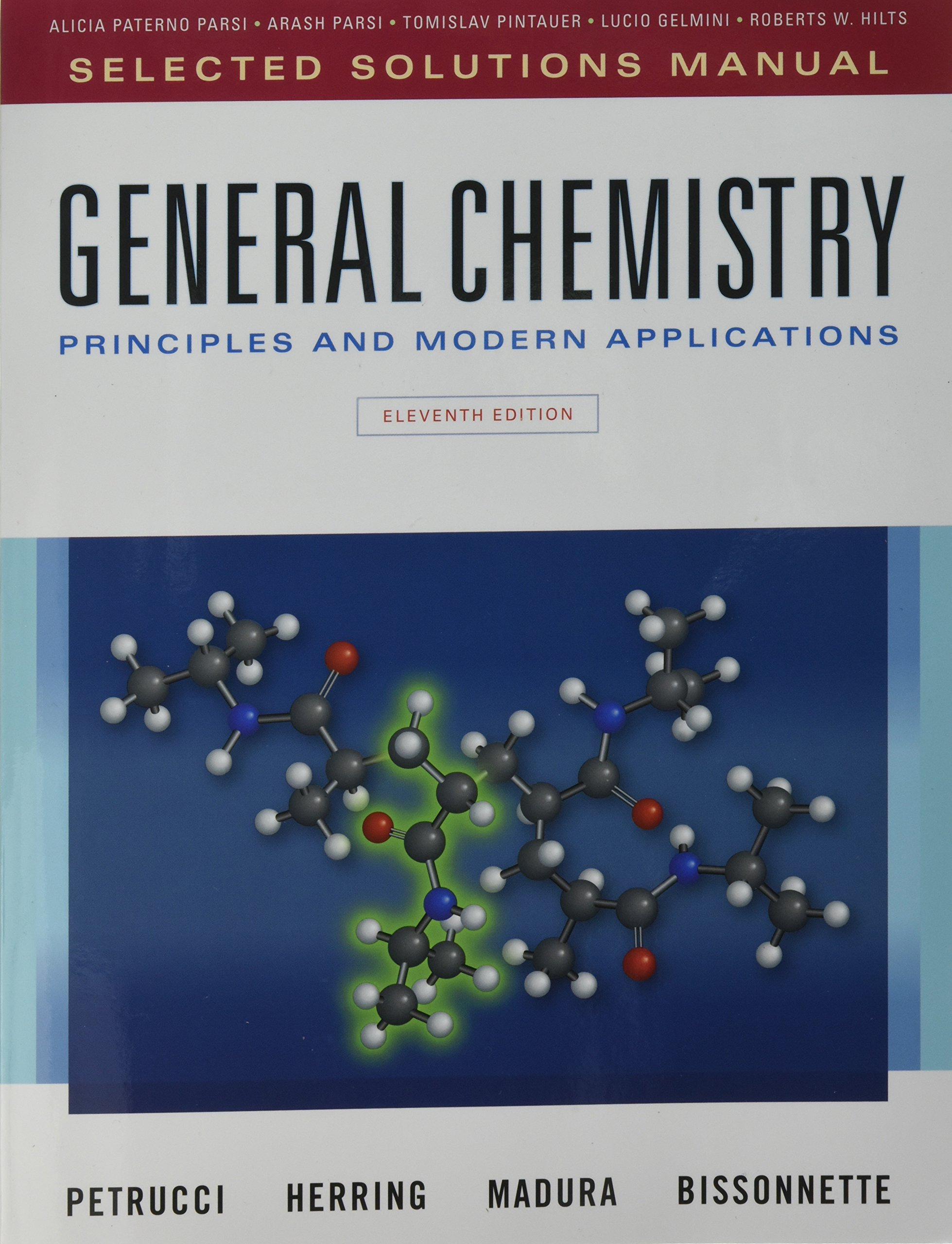 Selected Solutions Manual for General Chemistry: Principles and Modern  Applications: Ralph H. Petrucci, F. Geoffrey Herring, Jeffry D. Madura, ...
