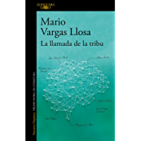 La llamada de la tribu (Spanish Edition)
