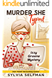 Murder She Typed (Izzy Greene Senior Snoops Cozy Mystery Book 1)