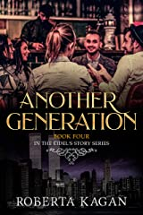 Another Generation: Book Four in the Eidel's Story Series Kindle Edition