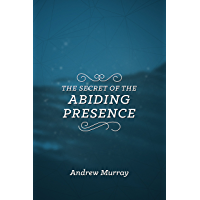 The Secret of the Abiding Presence