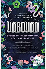 Unbound: Stories of Transformation, Love, and Monsters Kindle Edition