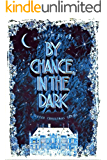 By Chance, In The Dark: A Queer Christmas Carol
