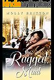 The Ragged Maid