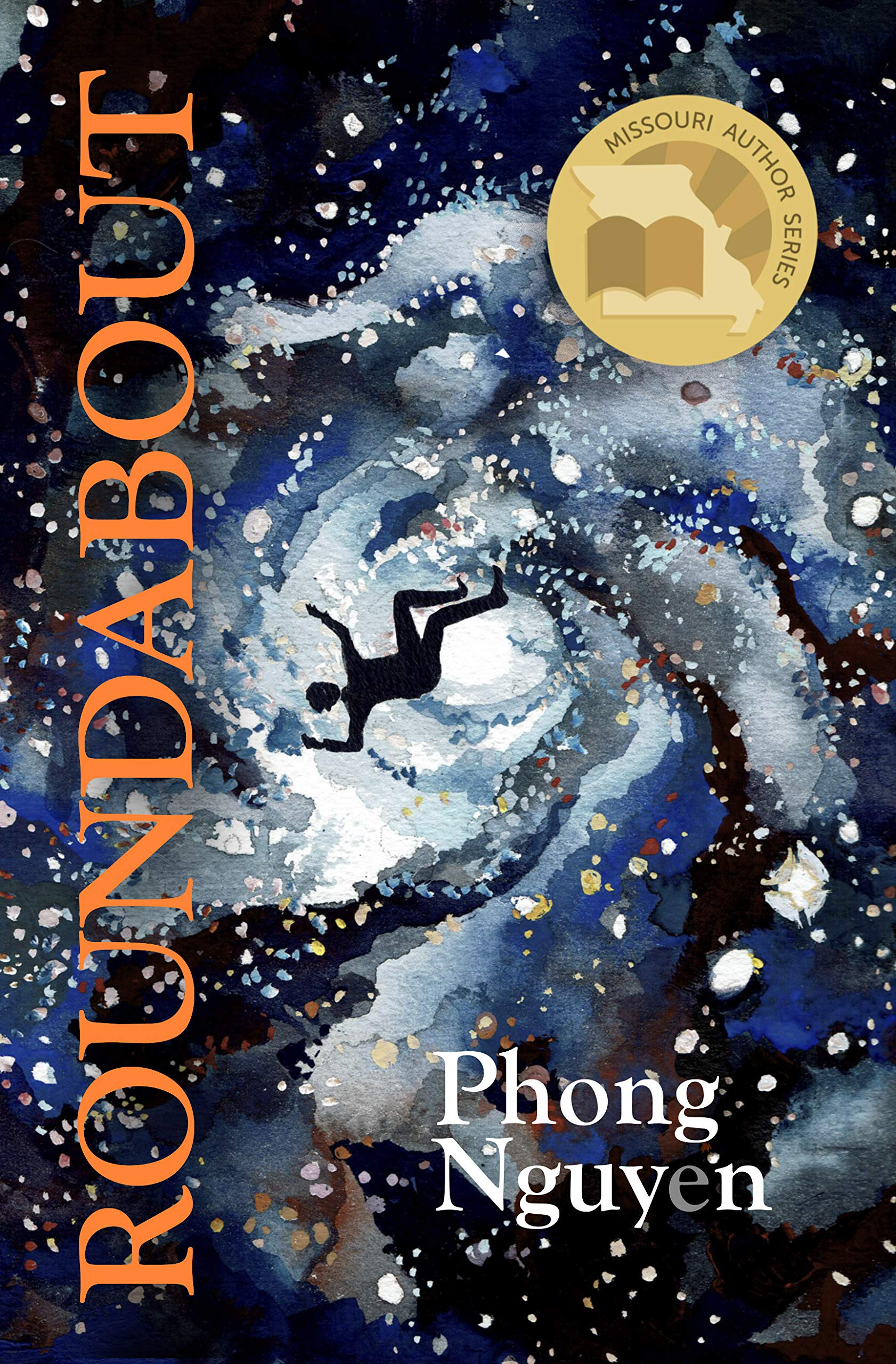 Roundabout: An Improvisational Fiction: Nguyen, Phong ...