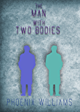 The Man With Two Bodies