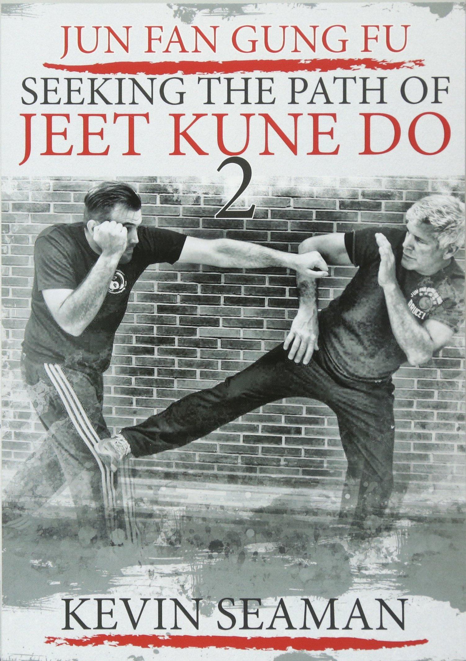 jun-fan-gung-fu-seeking-the-path-of-jeet-kune-do-2-volume-2