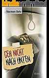 Geh nicht nach unten (German Edition)