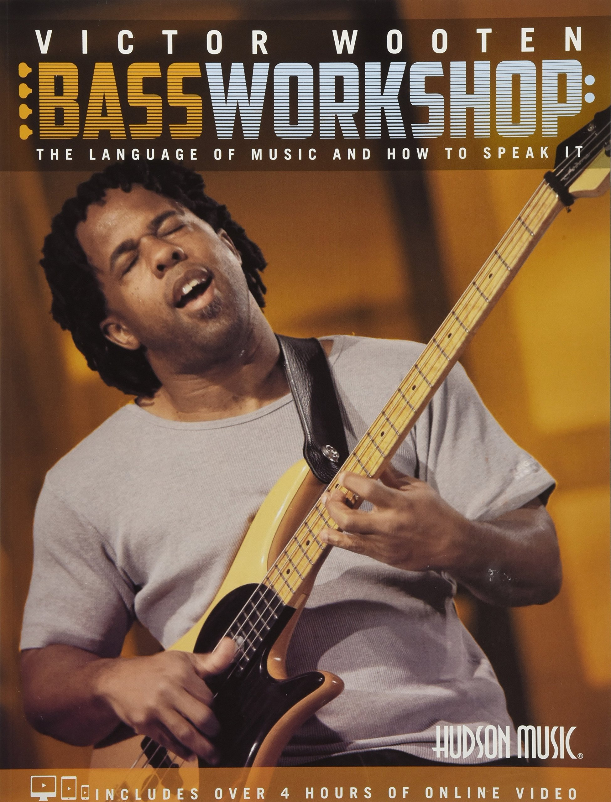 Victor Wooten Bass Workshop: The Language of Music and How to Speak It (Book w/4 hrs of Online Video) by Hal Leonard
