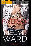 Pushing Patrick (The Gilroy Clan Book 1)